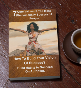 7 Hacks to Discover Your Personal Core Values