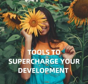 Tools to Supercharge your development
